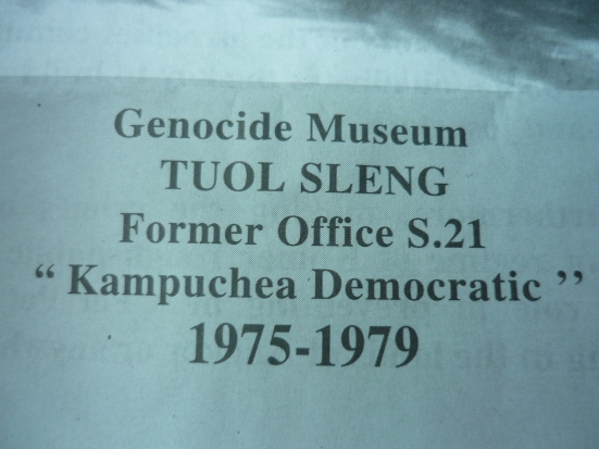 Image from S-21 Genocide Museum in Phnom Penh, Cambodia